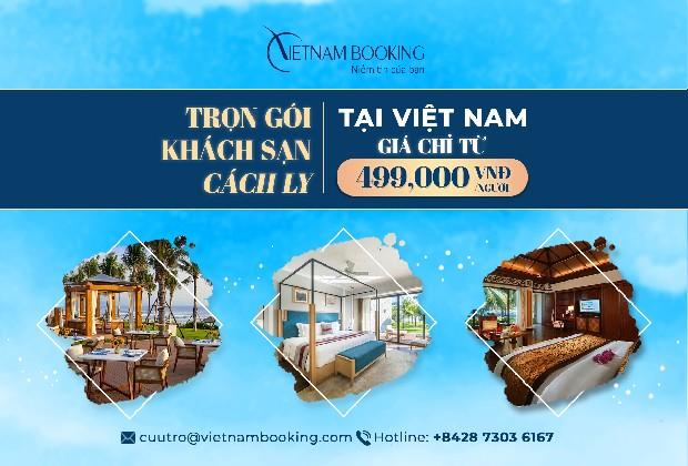 [Chi tiết] Thông tin dịch vụ khách sạn cách ly ở Việt Nam