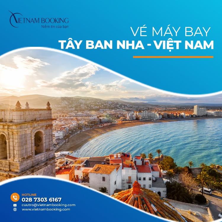 vé máy bay từ Tây Ban Nha về Việt Nam